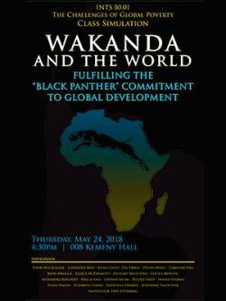 "Poster for the Wakanda policy presentation by Donald Steinberg's ""challenge of global poverty"" seminar."